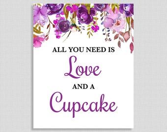All You Need Is Love and a Cupcake Shower Table Sign, Purple Floral Bridal Shower, Wedding Shower, INSTANT PRINTABLE