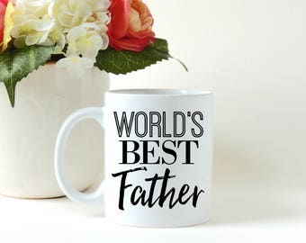 Father's Day Gift, Worlds Best Father, Gift for Dad, Gift for Him, Father's Day Mug, Coffee Mug, Coffee Cup, Custom Coffee Mug,