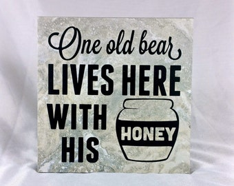 One old bear lives here with his honey - saying, quote, 6 x 6 tile with stand, old bear, honey, home, marriage