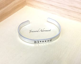 READY TO SHIP, Blessed, Hand Stamped Cuff Bracelet, Spiritual jewelry, Religious jewelry, holiday gift, unisex, Reminder bracelet, xmas gift
