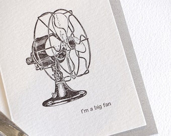 Father's Day, Mother's Day Im a big fan LARGE- all occasion letterpress card vintage fan retro fan black and white with kraft envelope