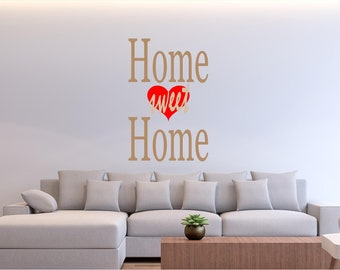 Wall Decal Quote: Home Sweet Home