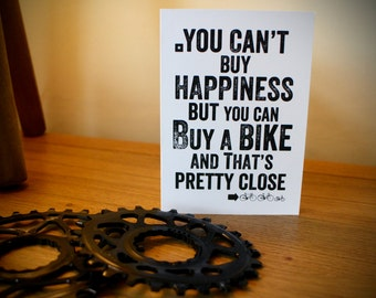 You Can't Buy Happiness But You Can Buy A Bike Greetings Card - Cycling Card - Bike Art - Cycling Birthday Card - Cyclist - Blank