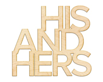 His and Hers Wood Sign - Laser Cut Sign, Wood Sign Wall Decor, His and Hers, Wall Decor, Wedding Decor, Housewarming Gift