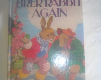 Brer rabbit again by Enid blyton.  1st edition 1963.   Absolutely tip top condition.   A must buy for fans of Enid blyton.
