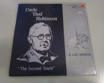 Uncle Bud Robinson - The Second Touch Mint Private Press Proclaim 2617 Record In Shrink - Plays Great Sermon Gospel