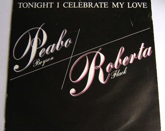 "Peabo Bryson & Roberta Flack Vinyl Record Tonight I Celebrate My Love For You UK 7"" single romantic music gift for partner husband wife 1983"