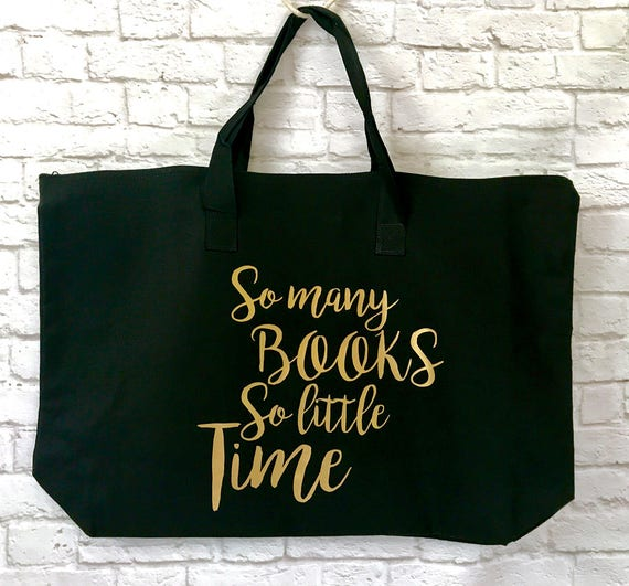 So Many Books So Little Time XL Tote Bag Black with Gold Metallic Print