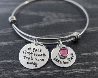 Wire Bangle / Your First Breath Took Mine Away / New Mom Jewelry / Mother Jewelry / Mother's Day / Personalized / Hand Stamped