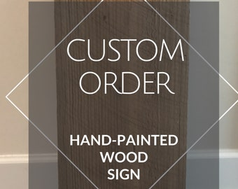 Custom Handlettered Handpainted Wooden Sign / Wooden Board
