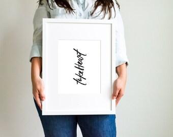 Take Heart Hand lettered Art Print, Brush lettering, Christian Art Print