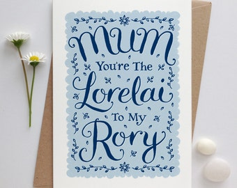 Gilmore Girls Card | Gilmore Girls Mothers Day Card | Mothers Day Card | Rory and Lorelai Card  | Mums Birthday Card | Fine Art Card
