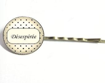 1 hair clip - vintage - 'Desperate' cabochon