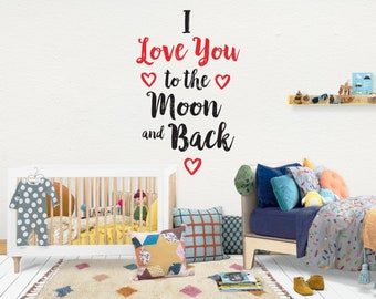 I love you to the moon and back / Wall Vinyl Decal Sticker / Nursery Baby Toddler Kid Children Room / Decor Decoration / Gift Present