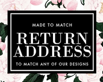 Printable Return Address for Envelope Printing - Made to Match - Choose any of our designs and we will make you a printable tag!