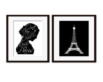 French Art, Paris Print, Black & White Wall Art, Paris Quote, Eiffel Tower Print, One Day I Will Live in Paris, Silhouette Art, Two Prints