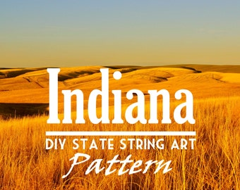 """Indiana - DIY State String Art Pattern - 10.5"""" x 6.5"""" - Hearts & Stars included"""