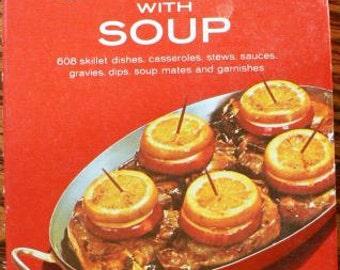 Vintage cookbook kitsch .. Campbells COOKING with SOUP COOKBOOK ...