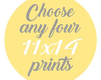 SALE - Mix and Match - Create Your Own Set - Choose Any Four 11x14 Inch Prints for 60 Dollars - You Choose The Prints and Colors
