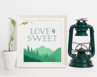 Love is Sweet Dessert Sign, Mountain Wedding Dessert Sign, Mountains Dessert Table Sign, Dessert Table Idea, Mountain Wedding Sign