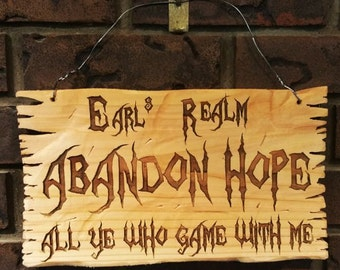 Abandon Hope Games Room Sign