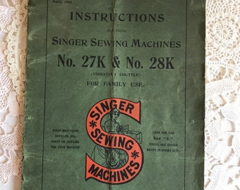 Singer Sewing Machine Instructions for no 27k and 28k