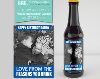beer label for birthday - beer labels for dad - custom set of bottle stickers - reason you drink - gift for dad - photo - waterproof label