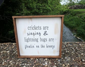 """Rustic farmhouse inspired """"crickets are singing"""" framed wood sign"""