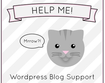 WORDPRESS HELP Blog support assistance