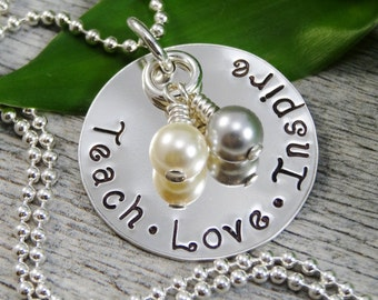 Hand Stamped Jewelry - Personalized Jewelry - Teach Love Inspire Necklace - Sterling Silver Necklace - Teacher Appreciation