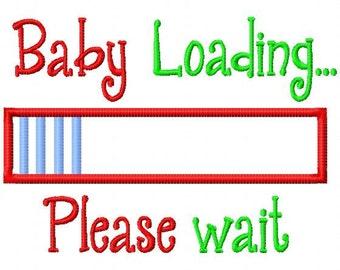 Baby Loading... Please wait - Machine Embroidery Design - 2 sizes - 4 Loadings