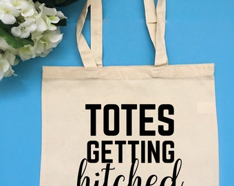 Totes Getting Hitched Tote Bag Customizable Tote Bag Bride Tote Bag Gift for Bride Engagement Gift
