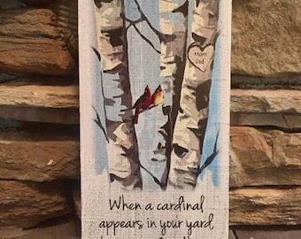"When a cardinal appears in your yard, it's a visitor from Heaven. Wood sign 12""x 5.5"". Mom & Dad"