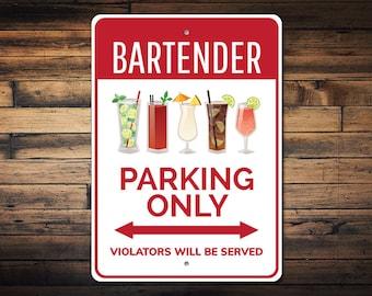 Bartender Parking Sign, Bartender Sign, Bartender Gift for Bar Lover Sign, Bar Parking Sign, Bartender Decor - Quality Aluminum ENS1002759
