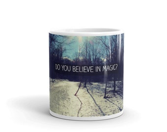 Do You Believe In Magic Smart Mug