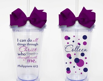 Philippians 4:13, Bible verse Scripture- Acrylic Tumbler Personalized Cup