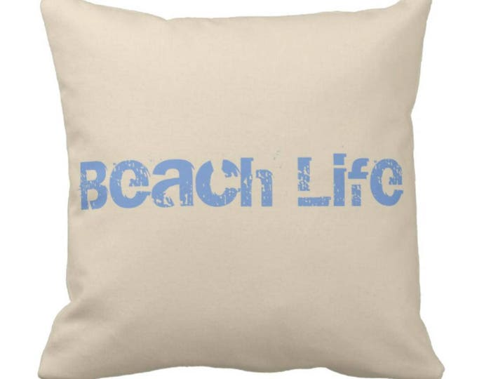 "Throw Pillow ""Beach Life"""