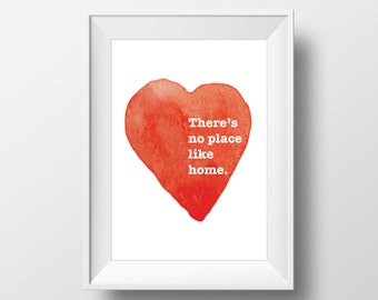 Home Quote Print - Home Quote - There's No Place Like Home - Home Wall Art - Quote Print - Print for Hanging - Housewarming Gift