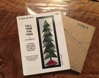 "Tall Trim The Tree - by ""A Little Bit More"" pattern"