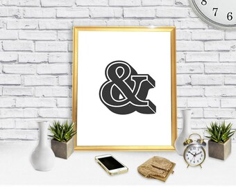 Typography Poster - Ampersand -Digital Print - Downloadable Poster - Printable Wall Art- Instant Download Type Poster
