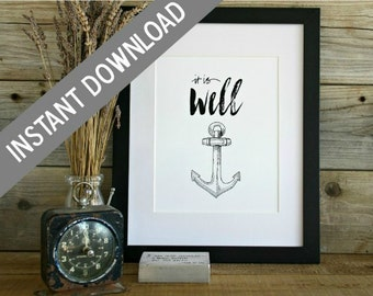 PRINTABLE, It Is Well, Hand Lettered, Hand Drawn, Down Loadable, Hymn