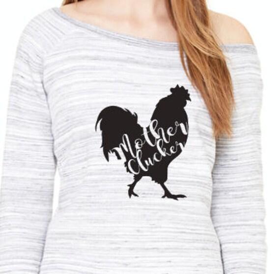 Mother Cluckers Rooster off the Shoulder Long Sleeve warm Sweatshirt