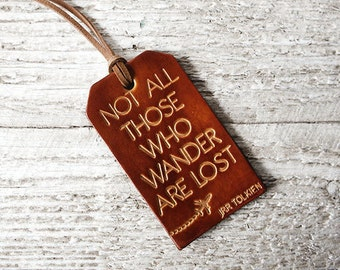 Leather Luggage Tag, Stocking Stuffer, Travel Gift, Not All Those Who Wander Are Lost Tolkien Luggage Tag, Wanderlust Lord of the Rings Gift