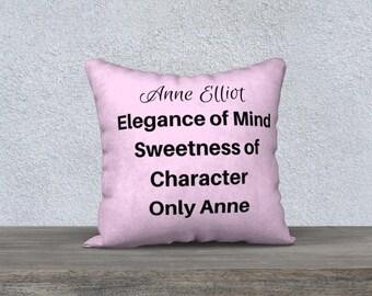 Jane Austen Pillow, Persuasion Pillow, Jane Austen Gift, Home Decor, Pillow Case, Bedding, Anne Elliot, Jane Austen Quote, Femenine Bedding