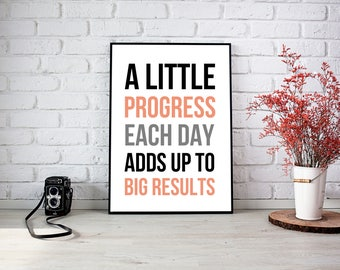 Printable quote poster direct download A little progress each day adds up to big results