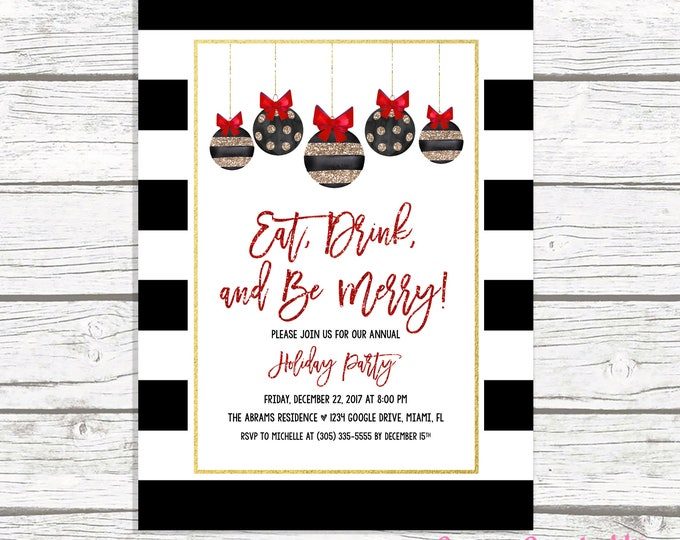 Black and White Christmas Party Invitation, Ornament Holiday Party Invitation, Black Gold Christmas Party Invitation, Eat Drink and Be Merry