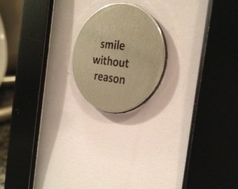 Quote | Magnet | Frame - Smile without reason
