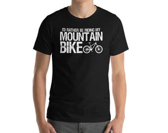 I'D Rather Be Riding My Mountain Bike T-shirt-mountain bike shirt-men's shirts-mountain bike gift-gift for mountain biker-gift for cyclist-M
