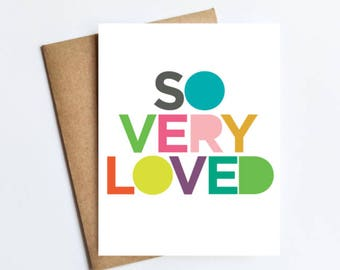 So Very Loved - NOTECARD - FREE SHIPPING!