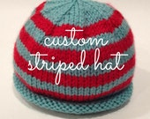 Striped Baby Hat - Custom...